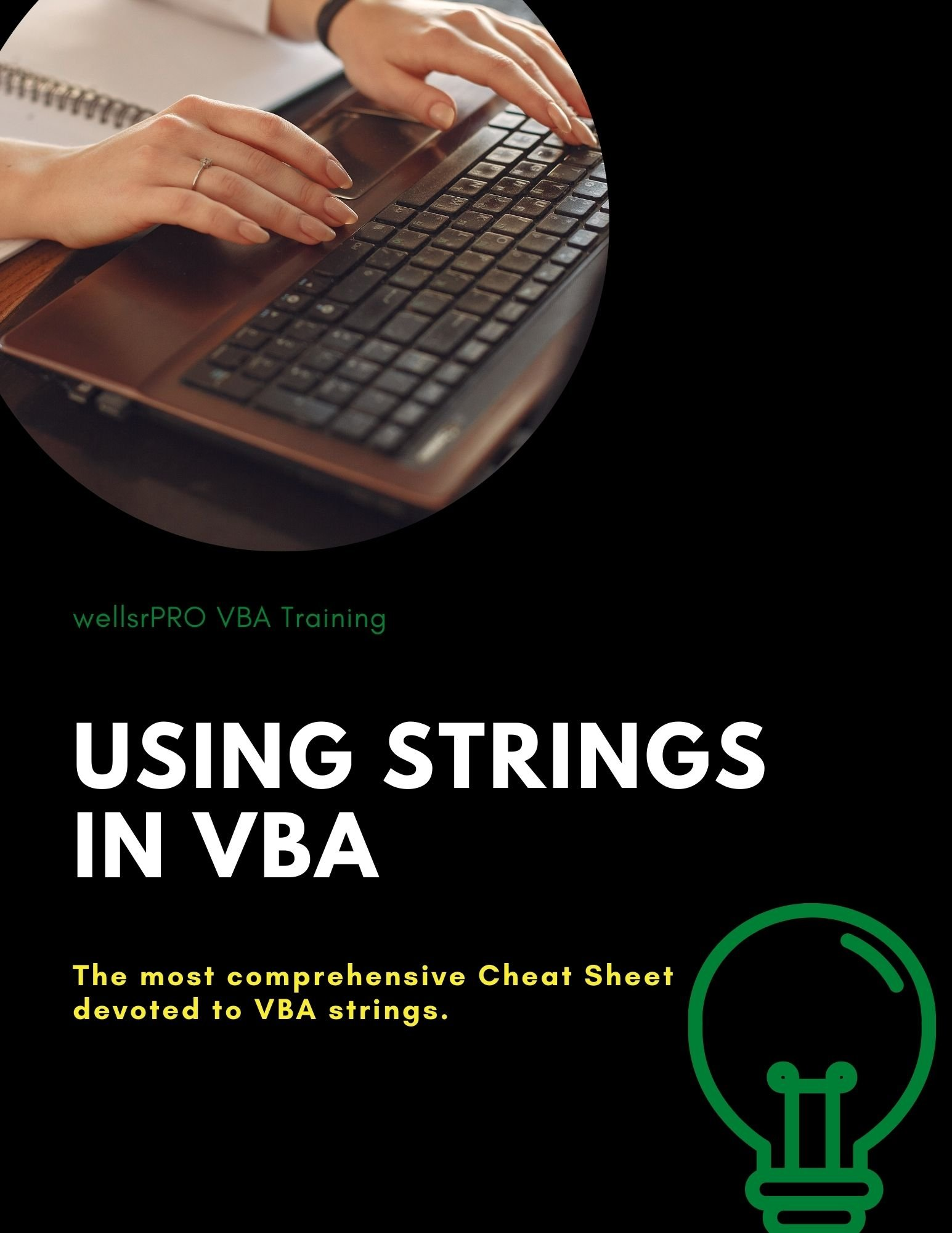 The most comprehensive Cheat Sheet devoted to VBA strings