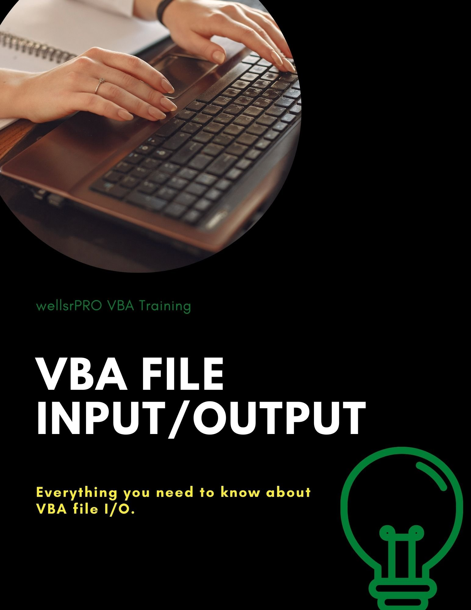 Everything you need to know about VBA file I/O