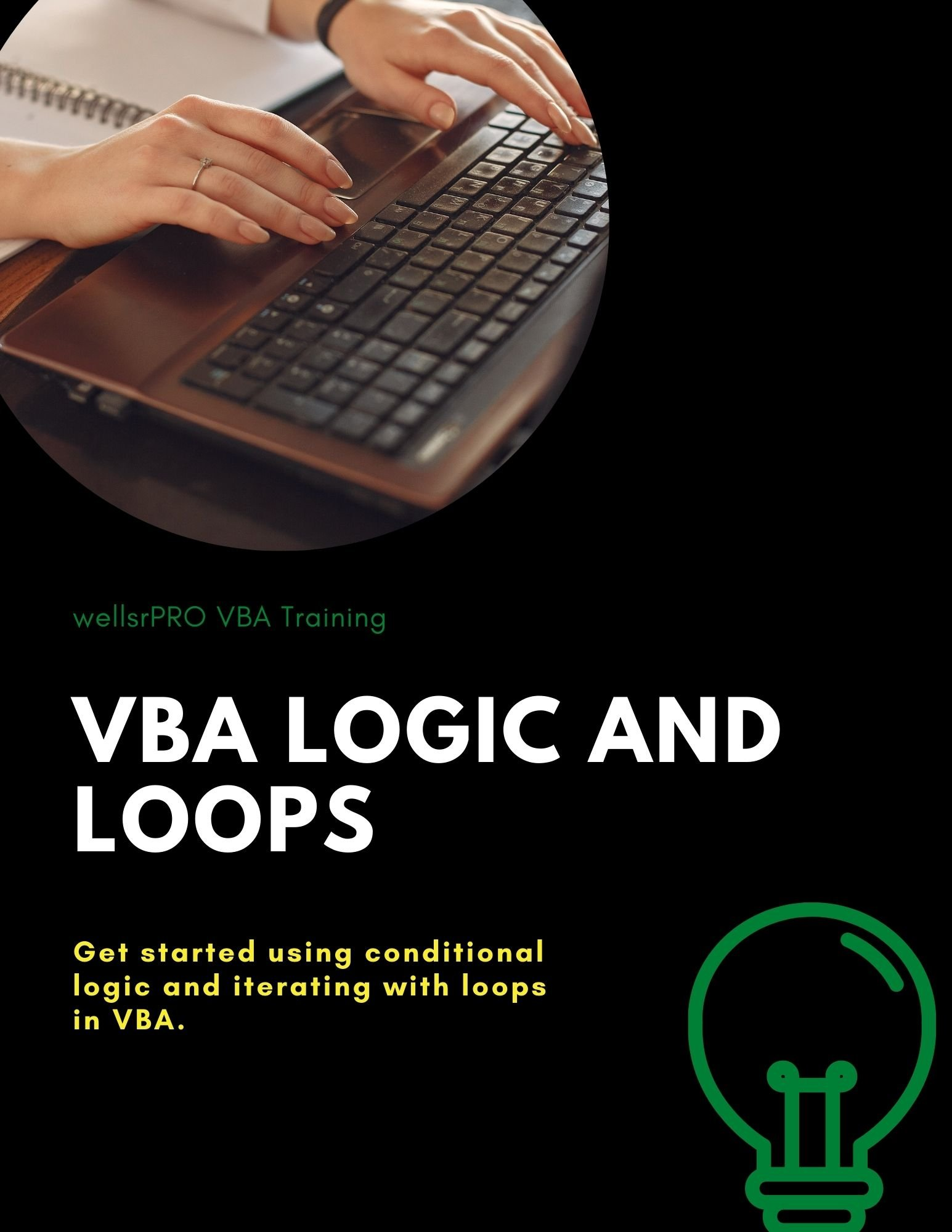 Get started using conditional logic and iterating with loops in VBA