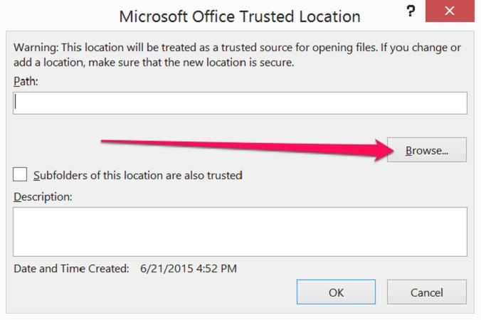 Browse button in Trusted Location dialog