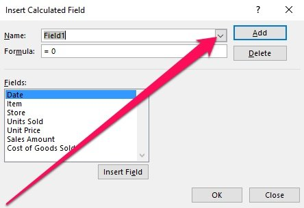 Insert Calculated Field and Name drop-down