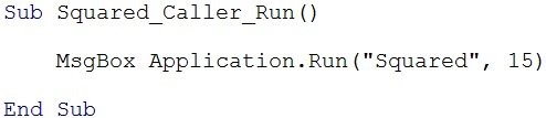 How to call Function procedure with Application.Run method