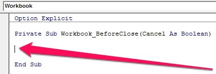 Location of code in Private Sub Workbook_BeforeClose