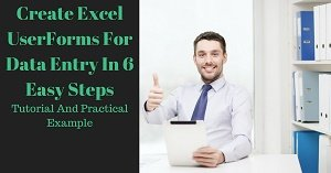 Create Excel UserForms For Data Entry In 6 Easy Steps: Tutorial and Practical Examples