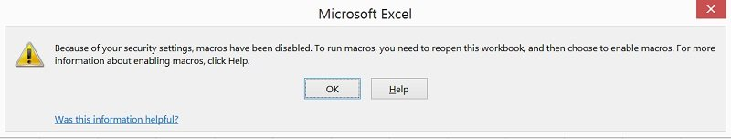 Dialog box informing that macros are not enabled in Excel