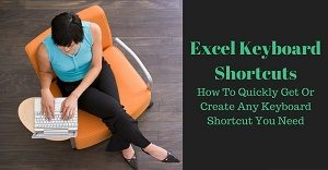 Excel Tutorial on how to get or create keyboard shortcuts