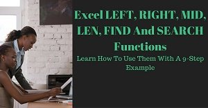 Excel Tutorial about the LEFT, RIGHT, MID, LEN, FIND and SEARCH Functions