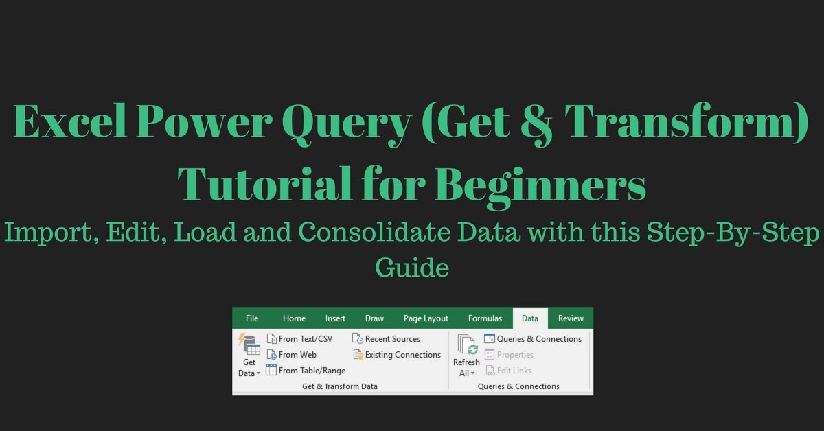 Excel Power Query (Get & Transform) Tutorial for Beginners (+ Examples)