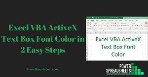 Excel VBA ActiveX Text Box Font Color in 2 Easy Steps (+ Free Easy-To-Adjust Excel Workbook Example)