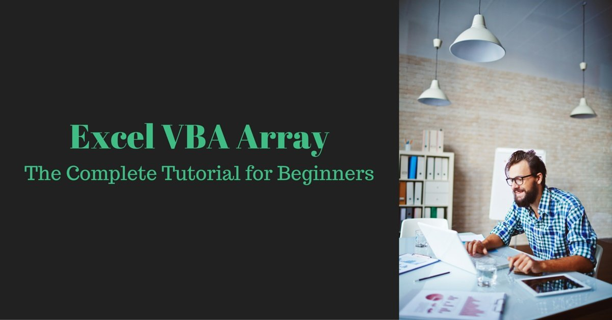 Excel VBA Array The Complete Beginners Tutorial