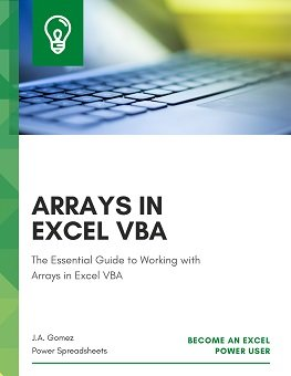 The Essential Guide to Working with Arrays in Excel VBA