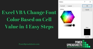 Excel VBA Change Font Color Based on Cell Value in 4 Easy Steps (+ Free Easy-To-Adjust Excel Workbook Example)