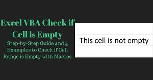 Excel VBA Tutorial about how to check if cell or range is empty with macros