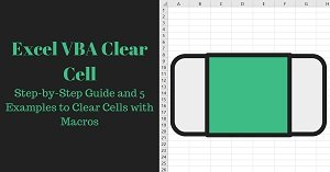 Excel VBA Tutorial about how to clear cell with macros