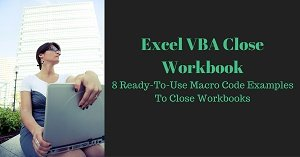 Excel VBA Tutorial about how to close a workbook