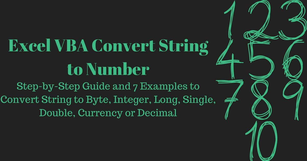 Excel VBA Convert String to Number: Step-by-Step Guide and 7