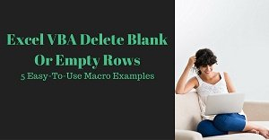 Excel VBA Tutorial about how to delete empty or blank rows