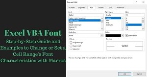 Excel VBA Font: Step-by-Step Guide and 15 Examples to Change or Set a Cell Range's Font Characteristics with Macros