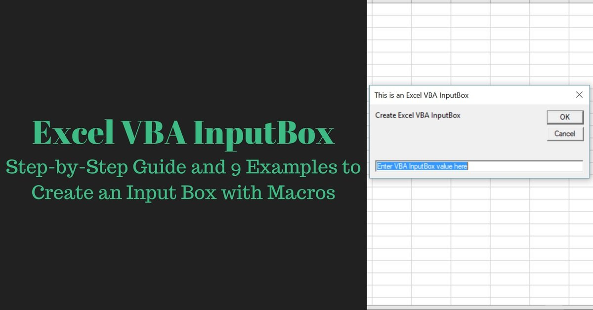 Excel VBA InputBox: Step-by-Step Guide and 9 Examples
