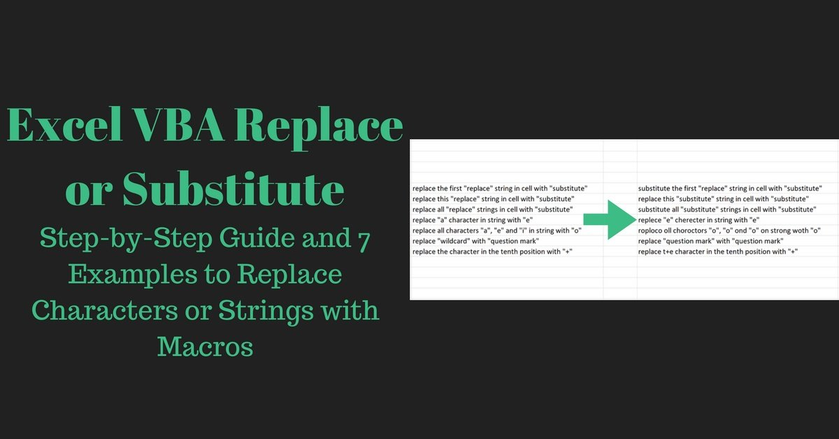 Excel VBA Replace or Substitute: Step-by-Step Guide and 7 Examples