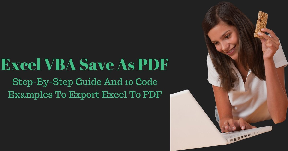 Excel VBA Save As PDF: Step-By-Step Guide And 10 Examples