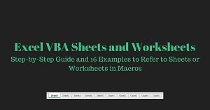 Excel VBA Tutorial about how to refer to, and work with, sheets and worksheets in macros