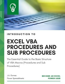 The Essential Guide to the Basic Structure of VBA Macros (Procedures and Sub Procedures)