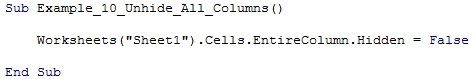 "Worksheets(""Sheet1"").Cells.EntireColumn.Hidden = False"