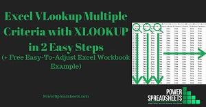 Excel VLookup Multiple Criteria with XLOOKUP in 2 Easy Steps (+ Free Easy-To-Adjust Excel Workbook Example)