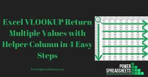 Excel VLOOKUP Return Multiple Values with Helper Column in 4 Easy Steps (+ Free Easy-To-Adjust Excel Workbook Example)