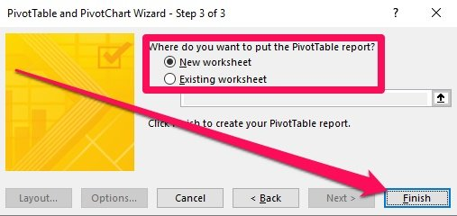 Pivot Table Wizard - Step 3 and Where to put report, Finish