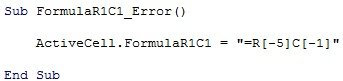Example of macro code with FormulaR1C1 property