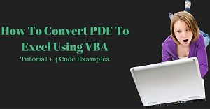 Excel VBA Tutorial about how to convert PDF to Excel using VBA