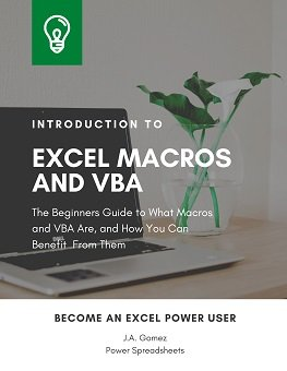 The Beginners Guide to What Macros and VBA Are and How You Can Benefit From Them