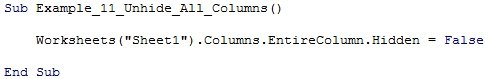 "Worksheets(""Sheet1"").Columns.EntireColumn.Hidden = False"