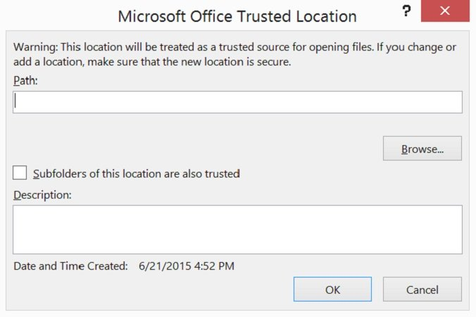 Microsoft Office Trusted Location dialog