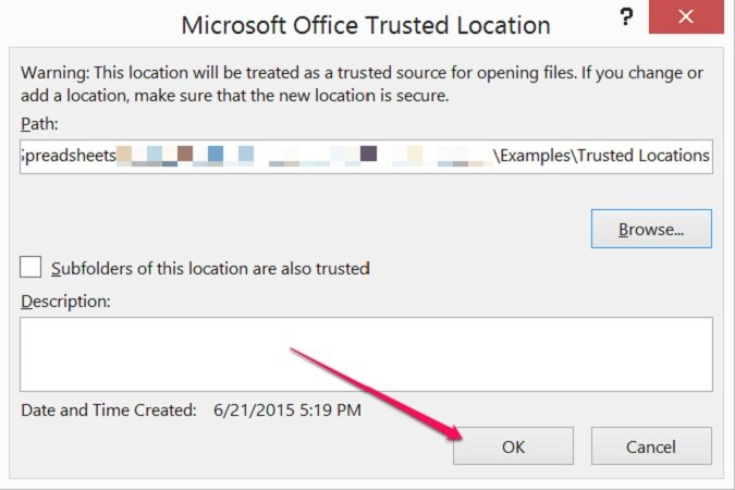 OK button in Microsoft Office Trusted Location dialog