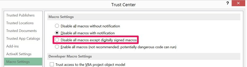 Macro setting to disable all macros except digitally signed ones