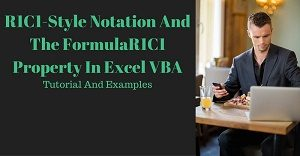 Excel VBA Tutorial about the R1C1-style notation and FormulaR1C1