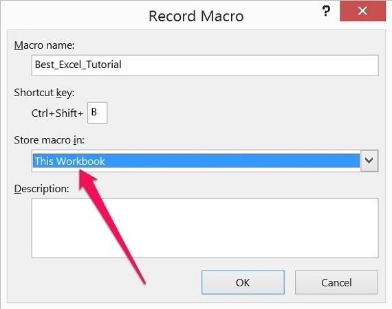 Store macro in Record Macro dialog box