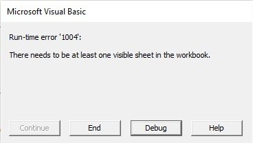 Run-time error 1004: There needs to be at least one visible sheet in the workbook