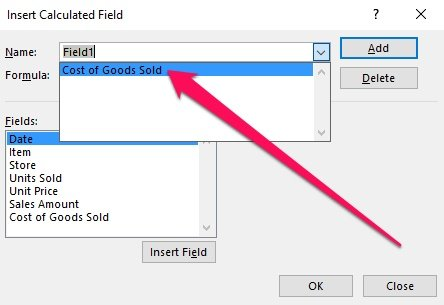 Insert Calculated Field > Name drop-down with selection