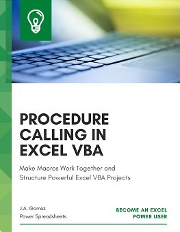 Make Macros Work Together and Appropriately Structure Excel VBA Projects