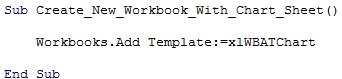 Workbooks.Add Template:=xlWBATChart