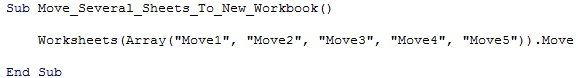 "Worksheets(Array(""Move1"", ""Move2"", ""Move3"", ""Move4"", ""Move5"")).Move"