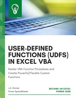 Master VBA Function Procedures and Create Powerful/Flexible Custom Functions