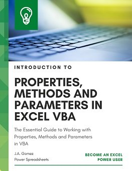 The Essential Guide to Working with Properties, Methods and Parameters in VBA